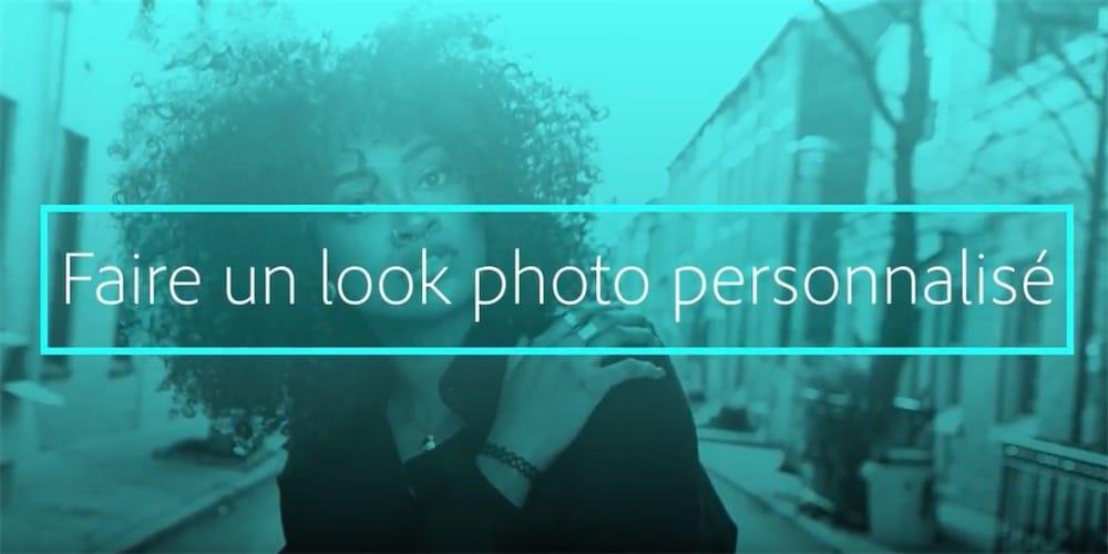 Comment personnaliser l'apparence d'une photo avec Lightroom CC